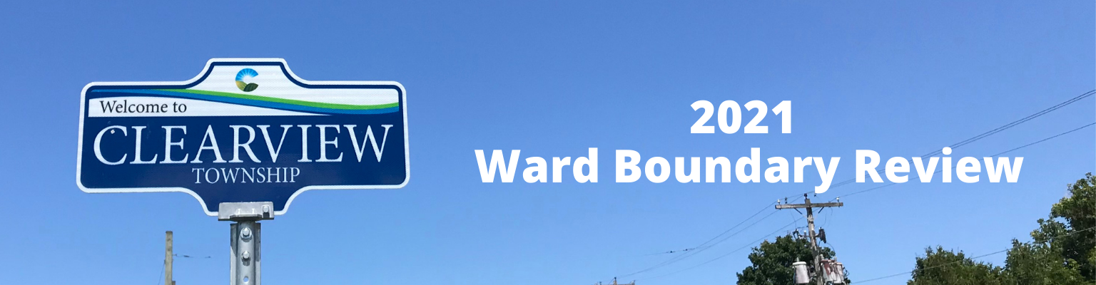 Clearview 2021 Ward Boundary Review